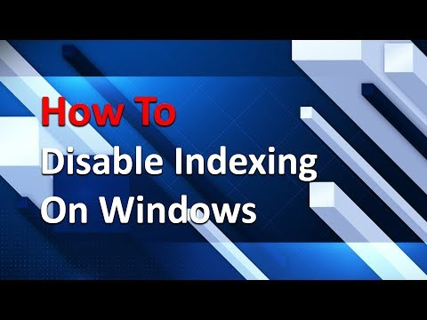 How To Disable Search Indexing On Windows