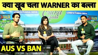 LIVE: #AUSvsBAN- Warner ने मचाया धमाल, Bangladesh के गेंदबाज हुए बेहाल #CWC19