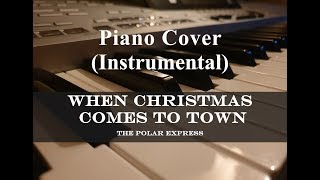 When Christmas Comes To Town - The Polar Express - Instrumental