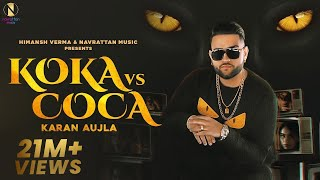 Koka vs Coca : Karan Aujla (Official Video) Jay Trak | Himansh Verma | Latest Punjabi Songs 2020