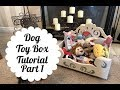 DIY | Dog Toy Box Tutorial