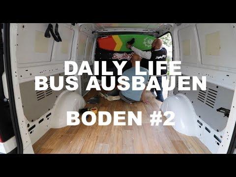 T4 Fußboden Dämmen ~ Vlog bus ausbauen boden #2 youtube