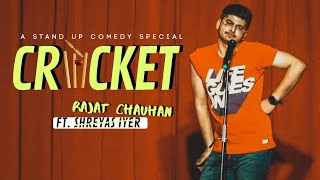 Cricket | Stand Up Comedy By Rajat chauhan (17th Video)