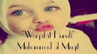 Waqafat Hurufi (Eng Subs) | وقفت حروفي - محمد المقيط | Muhammad al Muqit