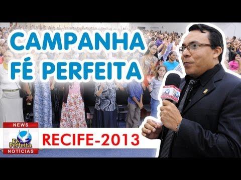 Fé Perfeita NEWS - Recife 2013