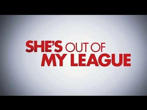 """She's Out Of My League (2010) """"Trailer B"""""""