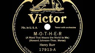 1915 Henry Burr - M-O-T-H-E-R (A Word That Means The World To Me)
