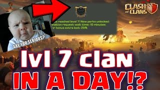 Clash of Clans - WTF Level 7 clan INSTANTLY!??