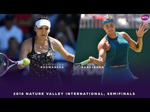 Agnieszka Radwanska vs. Aryna Sabalenka | 2018 Nature Valley International Semifinals