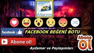 Facebook Beğeni Botu ( İMACROS )