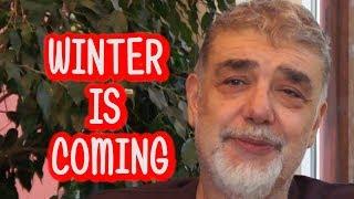 Winter is coming (Kış Geliyor)