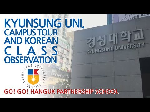 Kyungsung Uni. Korean Class Observation & Campus Tour - Go!
