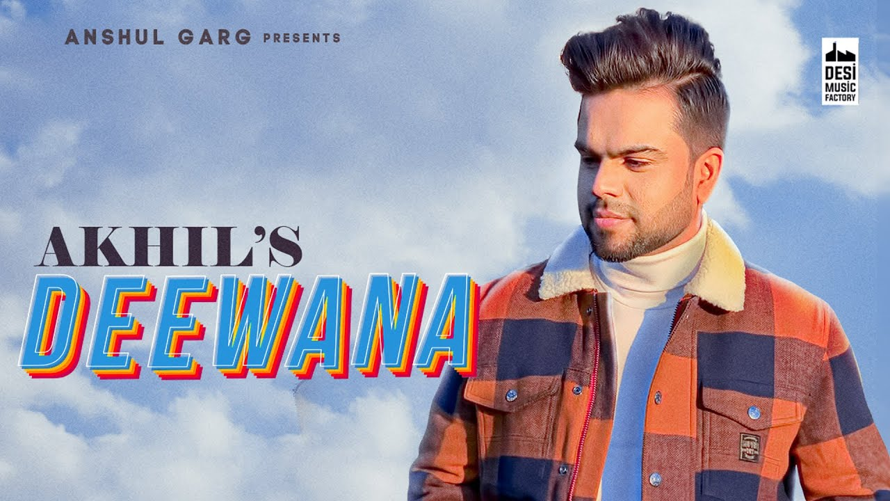 Deewana – Akhil Mp3 Punjabi Audio Song 2020 Free Download