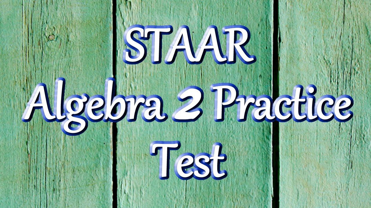 Free STAAR Algebra 2 Practice Test - YouTube