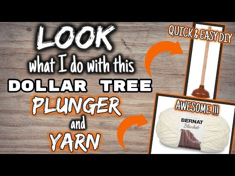 LOOK What I Do With This Dollar Tree PLUNGER And YARN | QUICK & EASY AWESOME DIY