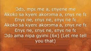 Otoolɛgɛ (Lyrics) by Ofori Amponsah