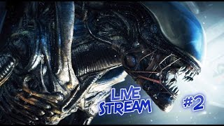 Alien Isolation Live Stream #2 - #ps4live - LIVE STREAM - PS4   TheGebs24