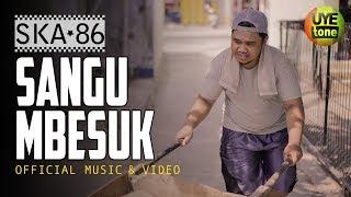 SKA 86 - SANGU MBESUK (Official Video)