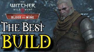 Witcher 3: The Best Build (UPDATED video link in description 100k+ damage!) | Blood and Wine Primer
