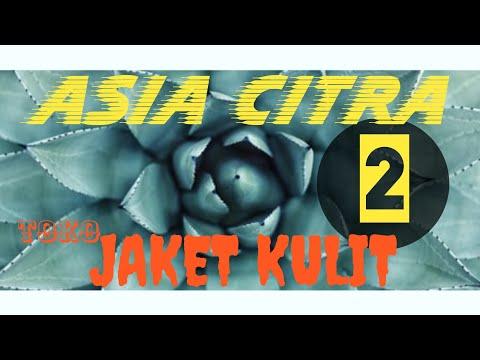 ASIA CITRA 2
