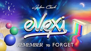 ev.exi - Remember to Forget