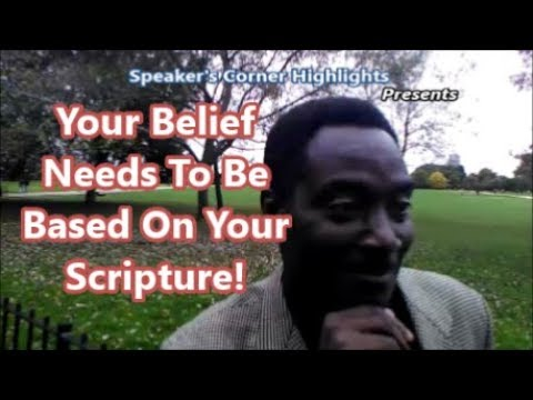 Your Belief  Needs To Be  Based On Your  Scripture!