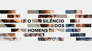Baixar O silêncio dos homens | Documentário completo