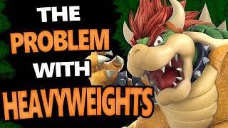 The Problem With Heavyweights