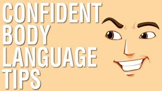 CONFIDENT BODY LANGUAGE TIPS - BODY LANGUAGE TIPS FOR MEN AND WOMEN