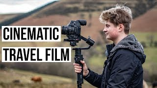 HOW TO MAKE A CINEMATIC TRAVEL FILM