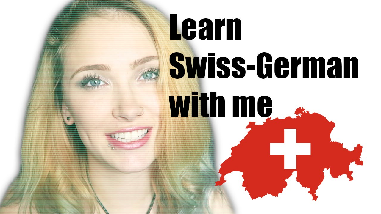 Learn swiss german with me 1 youtube m4hsunfo