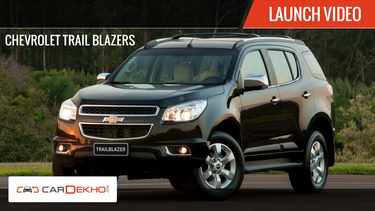 Chevrolet Trailblazer 2015 >> 2015 Chevrolet Trailblazer Launch Video Cardekho Com