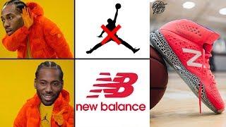 Kawhi Leonard Leaves Jordan Brand & Signs Multi Year Deal with NEW BALANCE!