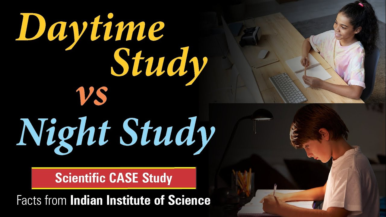 Daytime Study vs Night Study | Scientific Case Study #shorts
