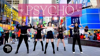 [KPOP IN PUBLIC NYC] Red Velvet (레드벨벳) - 'Psycho' Dance Cover