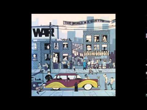 War  The World Is a Ghetto Full Album