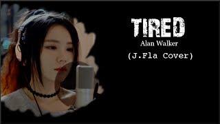 Lyrics: Alan Walker - Tired (J.Fla cover)