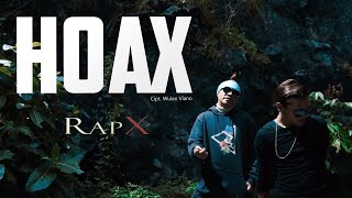 Gambar cover RapX - Hoax (Official Music Video)