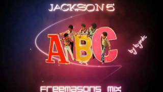 Jackson 5 - ABC (Freemasons bootleg mix)