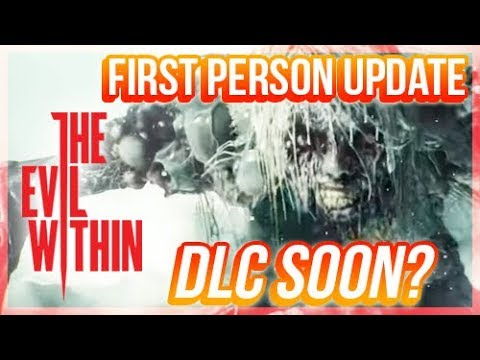 Evil Within 2 First Person Mode UpdateTrailer - DLC Soon?