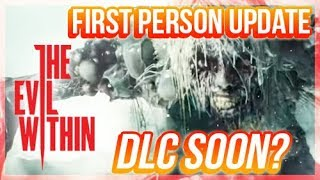Evil Within 2 First Person Mode Update/Trailer - DLC Soon?