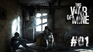 This War of Mine - 1. rész - Sirius és a háború