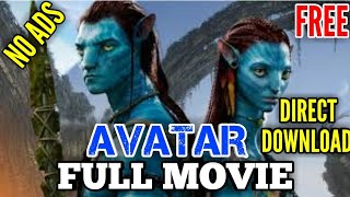 AVATAR FULL MOVIE DOWNLOAD || no ads direct download