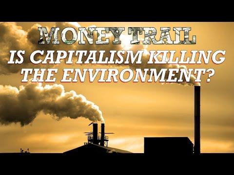 MONEY TRAIL: IS CAPITALISM KILLING THE ENVIRONMENT?  | Jesse Ventura Off The Grid - Ora TV