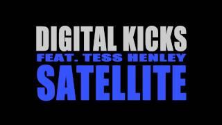 Digital Kicks - Satellite feat. Tess Henley [Official Audio]