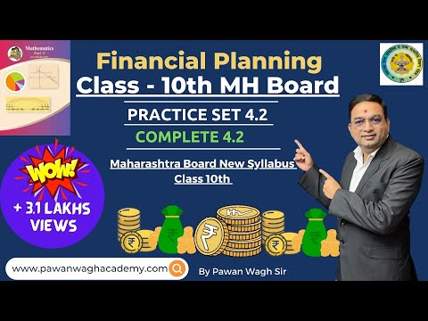 Practice Set 4.2 | Financial Planning| Class 10th Maharashtra Board New Syllabus Part 4
