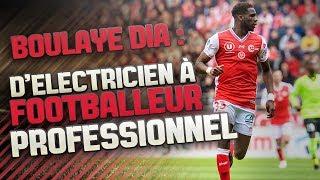 D'Electricien à Footballeur Professionnel ! (L'histoire de Boulaye Dia)
