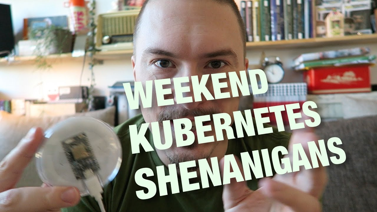 Weekend Kubernetes Shenanigans - FunFunFunction #19