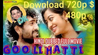 Goolihatti 2018 HDRip Full Hindi Dubbed Movie Download 720p 480p