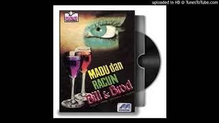 Bill & Brod - Madu & Racun - Composer : Arie Wibowo 1985 (CDQ)